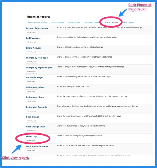 Financial Reports tab. Click on End of Day view report.