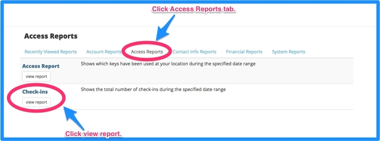 Access the check-in report under the Access Reports tab.