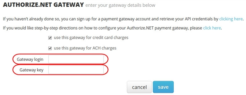enter your authorize.net gateway credentials