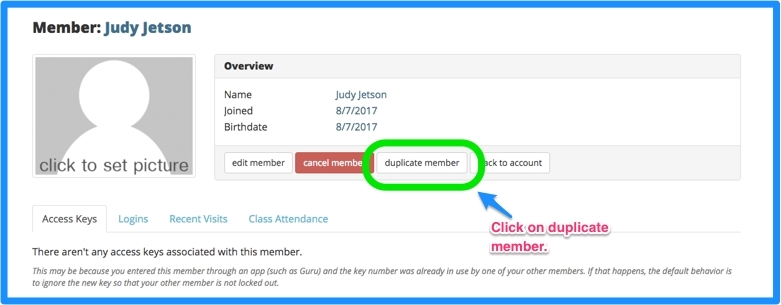 Click duplicate member on the member screen.