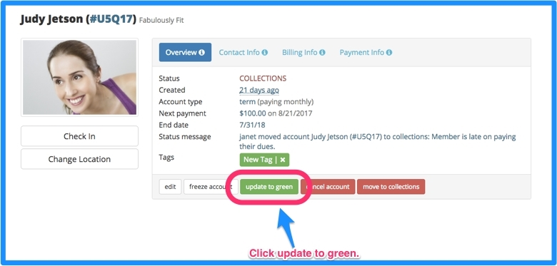 Click on the green update to green button in the member's account.