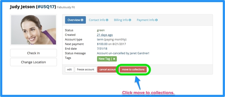 Click on the red move to collections button in the member's account.