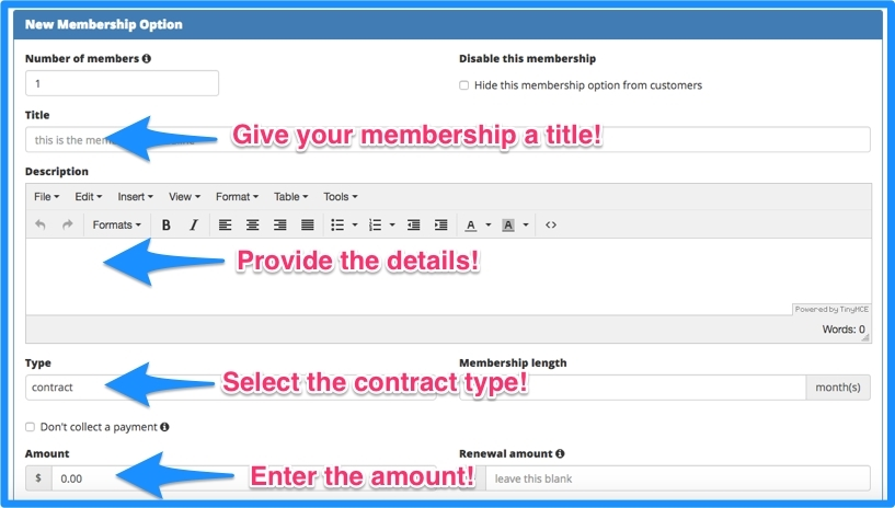 The membership information form. Provide the title, details, contract type, and the amount to be collected.